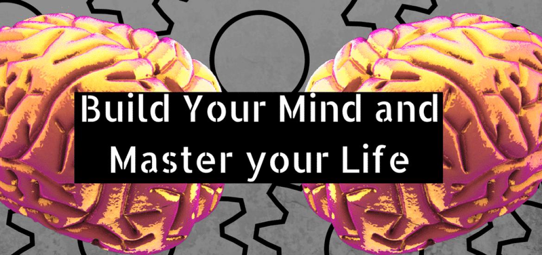 build your mind