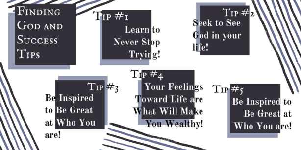how to get wealthy from God, trying to find God, success in God, find success