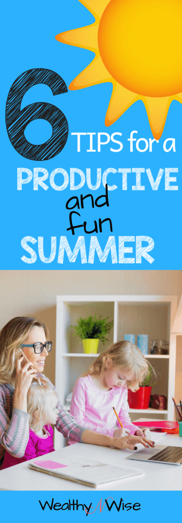 Great tips for a productive summer even if you're a wahm