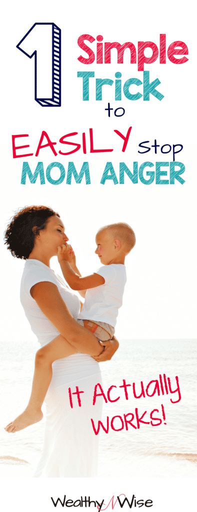 You're not really an angry mom. Use this simple and proven tip for changing they atmosphere, getting rid of your mom anger and becoming a calmer mom. #parentingtips #angermanagement #angrymom