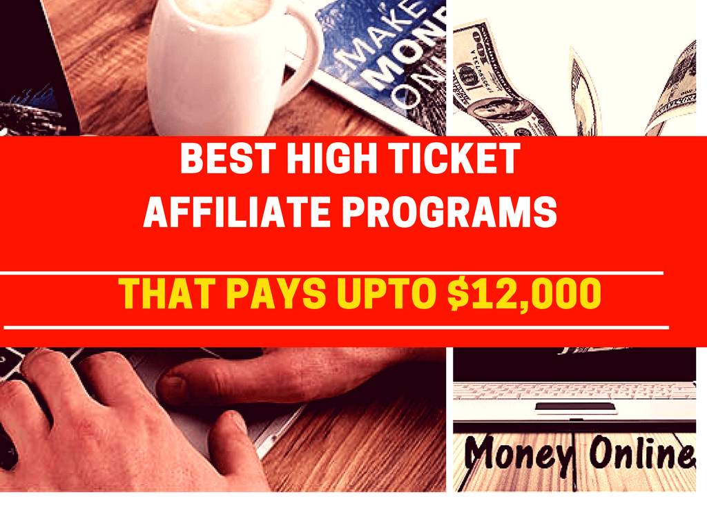Top 3 High Ticket Affiliate programs – Pays $12,000/sale