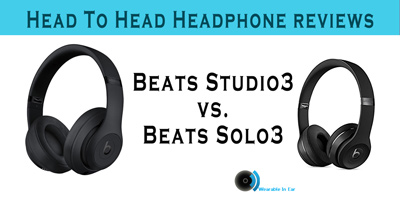 Beats Studio3 Vs Beats Solo3 Wireless Headphones Compared