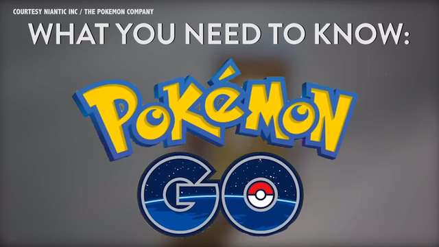 What You Need to Know- Pokemon GO_20160711230311