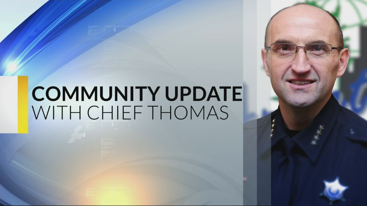 Chief Thomas Community Update 9-27-18