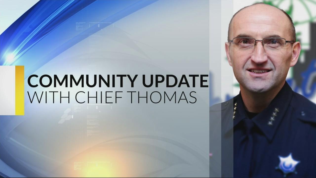 Chief Thomas Community Update 5-23-19