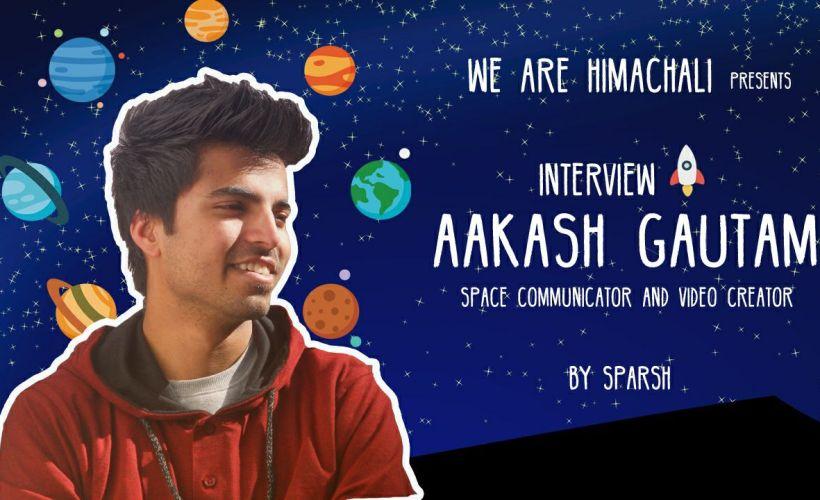 Aakash Gautam Planet Akash Himachal Pradesh