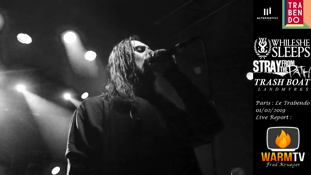 While She Sleeps | Stray From The Path | Trash Boat | Landmvrks @Trabendo