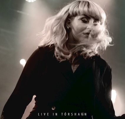 """Live In Tórshavn"" – EIVØR (ALBUM LIVE) [CHRONIQUE]"