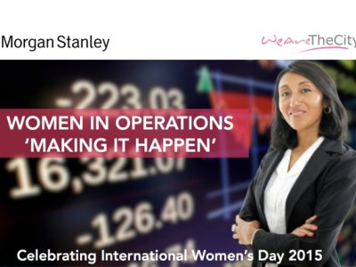 Morgan Stanley and WeAreTheCity Women in Operations event
