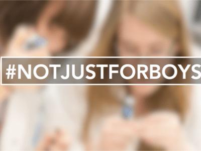 #notjustforboys