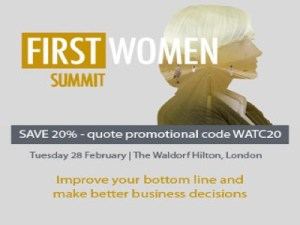 First Women Summit | The Waldorf Hilton, London @ The Waldorf Hilton, London | London | England | United Kingdom