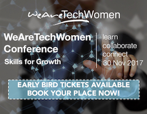 Click here to find out more about the WeAreTechWomen Conference 2017