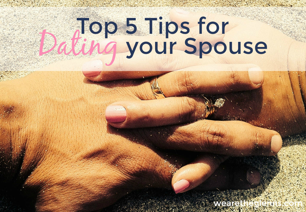 top-5-tips-for-dating-your-spouse