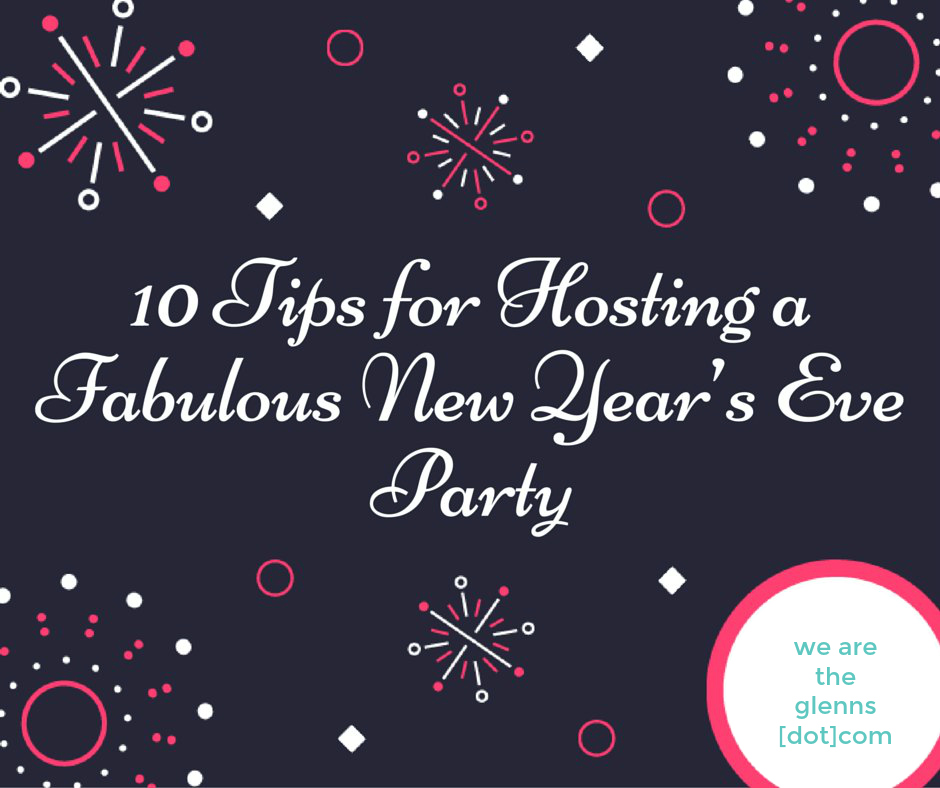 10-tips-for-hosting-a-fabulous-new-years-eve-party-2