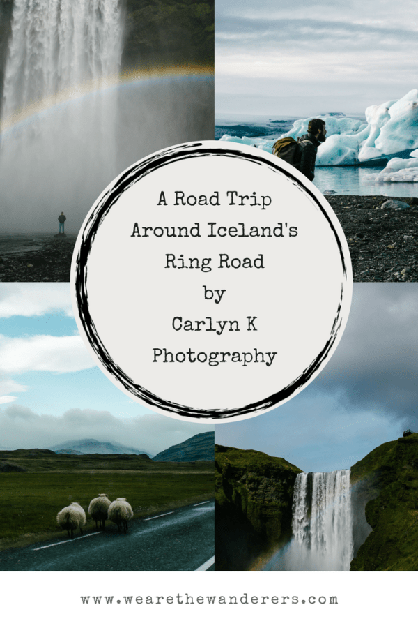 A Road Trip Around Iceland's Ring Road by Carlyn K Photography on We Are The Wanderers Adventure Wedding Blog