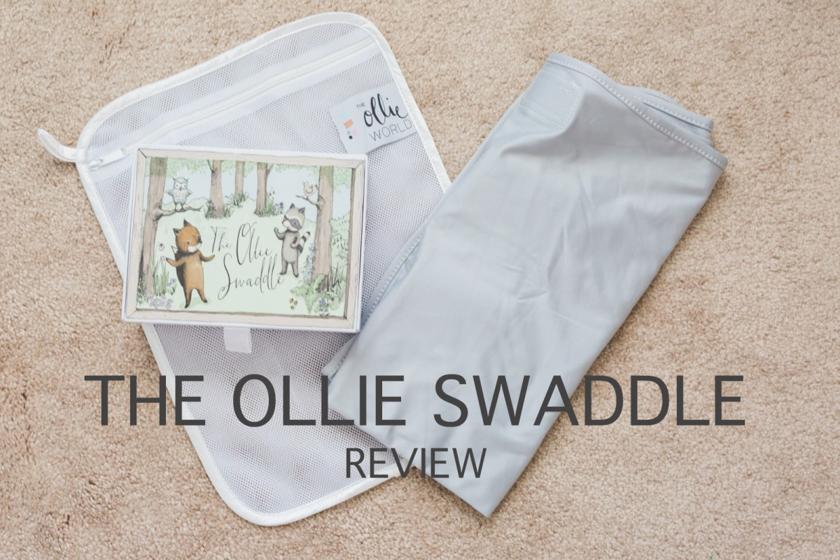 The Ollie Swaddle Review | Baby Essentials