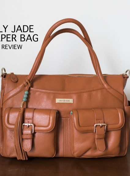 Lily Jade Diaper Bag Review | Baby Essentials