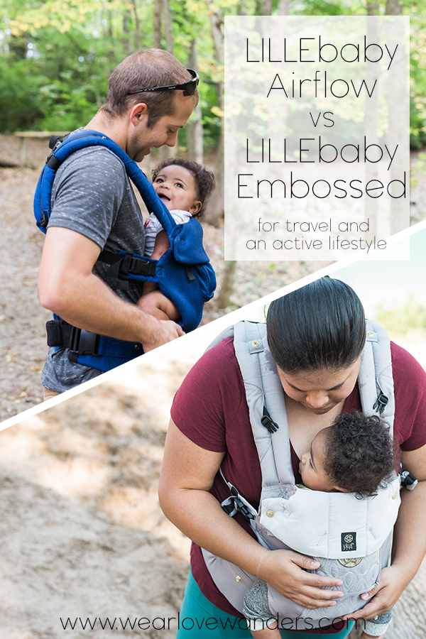 Lillebaby airflow vs Lillebaby embossed luxe carriers for travel and an active lifestyle - Wear Love Wanders