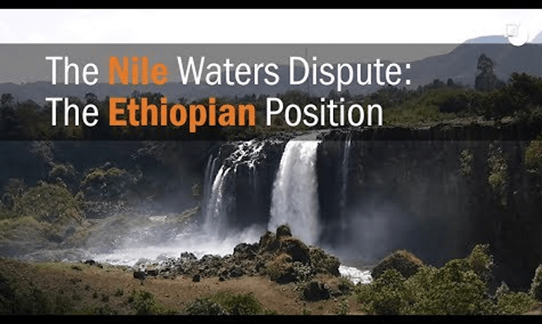 The Nile Waters Dispute: The Ethiopian and Egyptian Position