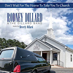 Don't Wait for the Hearse to Take You to Church CD by Rodney Dillard