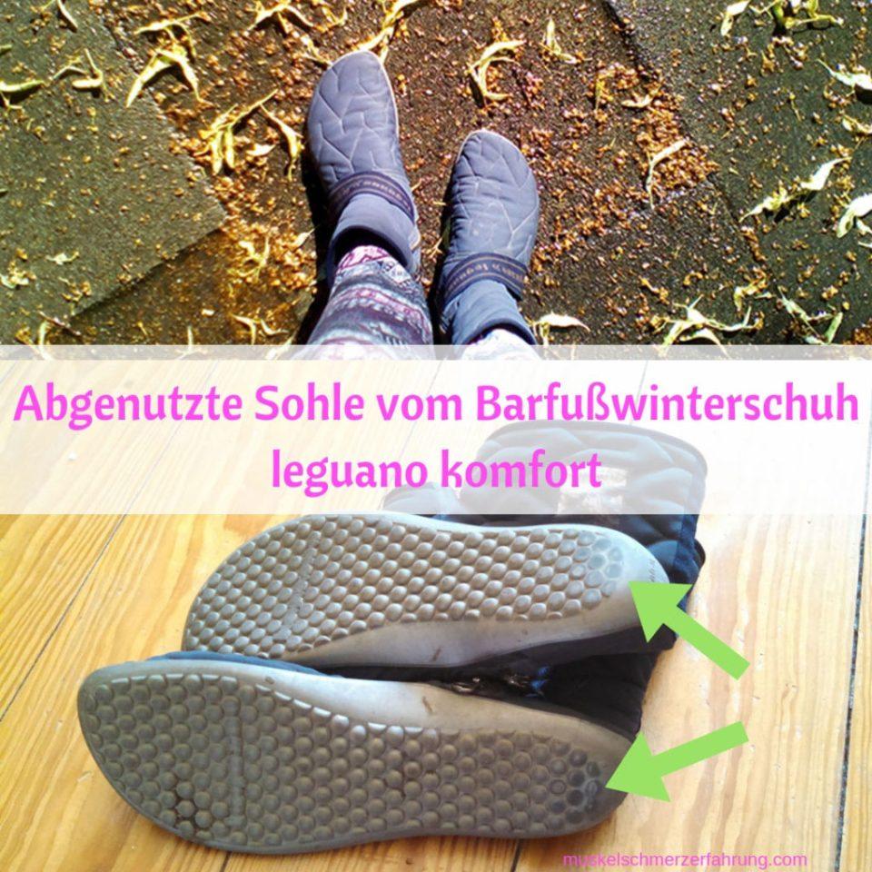 Abgenutzte Sohle vom Winterbarfußschuh leguano komfort