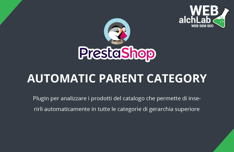 "Modulo ""Automatic Parent Category"" per Prestashop"