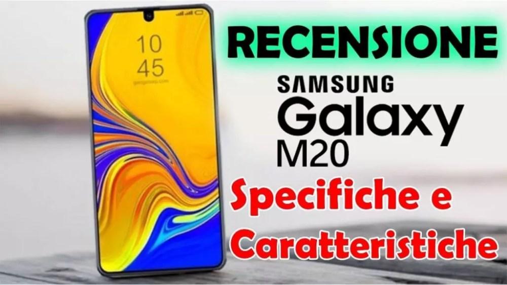 Samsung Galaxy M20 Recensione Completa