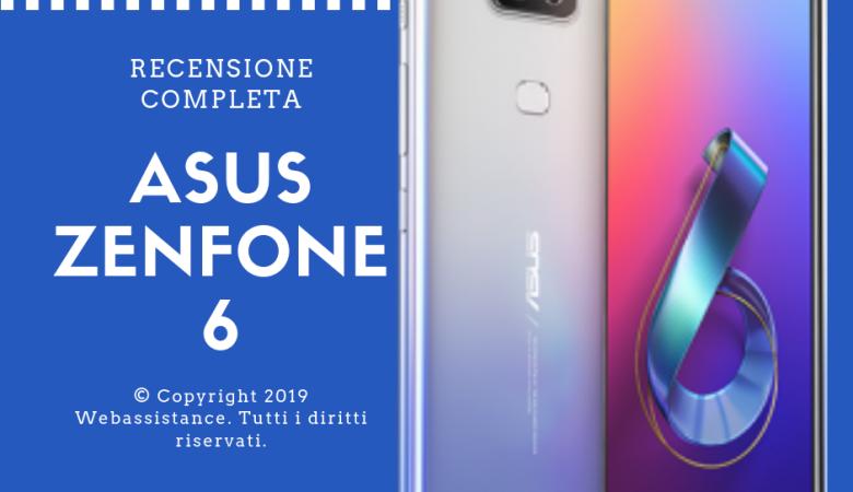 Asus Zenfone 6 Recensione Completa