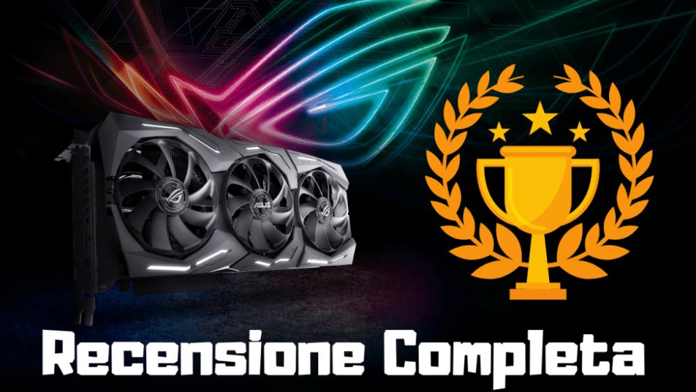 Asus Strix GeForce RTX 2080 Ti OC Edition – Recensione Completa