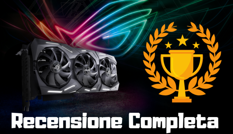Asus Strix GeForce RTX 2080 Ti OC Edition – Recensione Completa