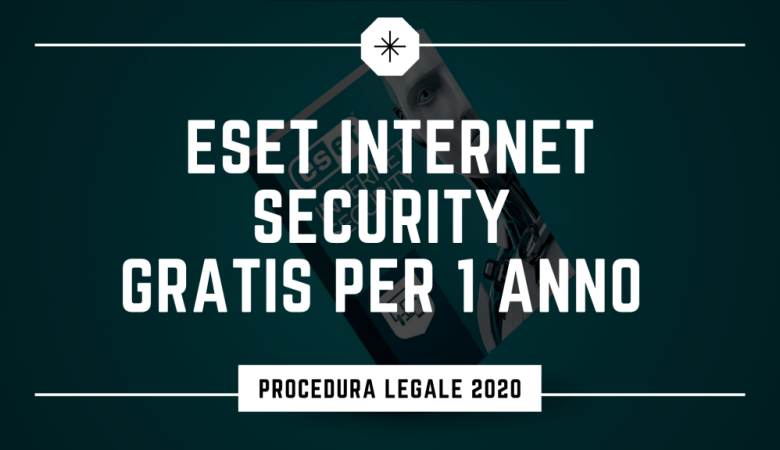 Eset Internet Security Gratis per 1 Anno