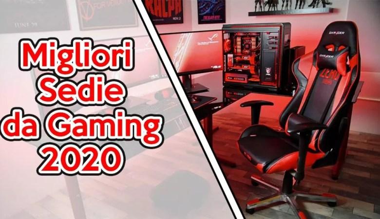 Le Migliori Sedie da Gaming 2020