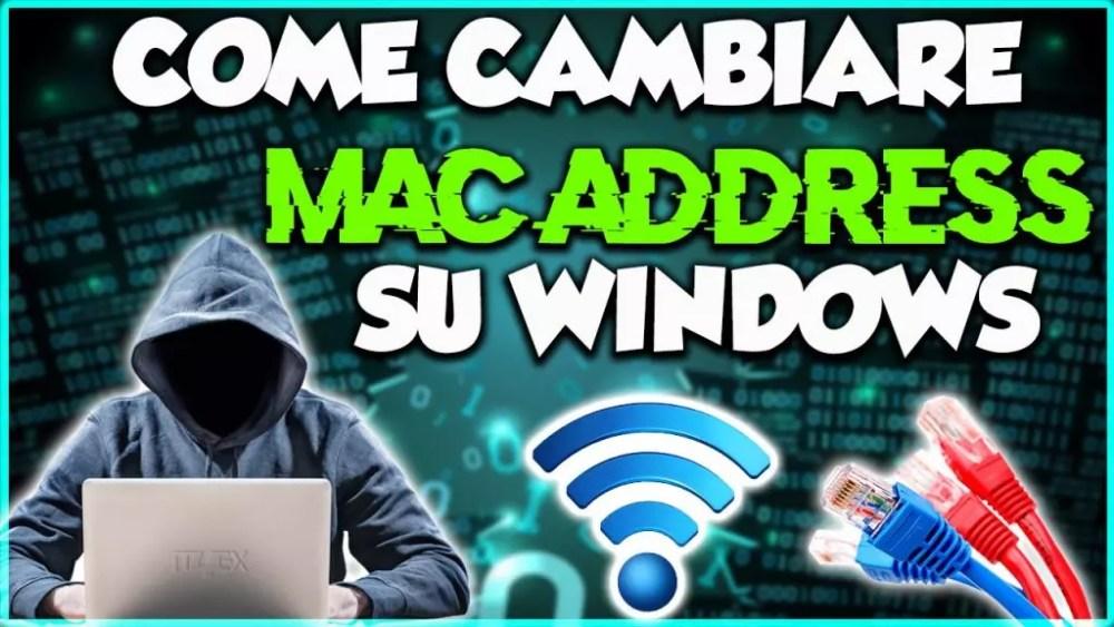 Come Cambiare MAC ADDRESS su Windows