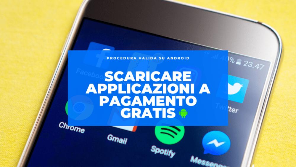 scaricare applicazioni a pagamento gratis