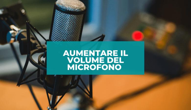 Come aumentare il volume del microfono al Massimo (2)