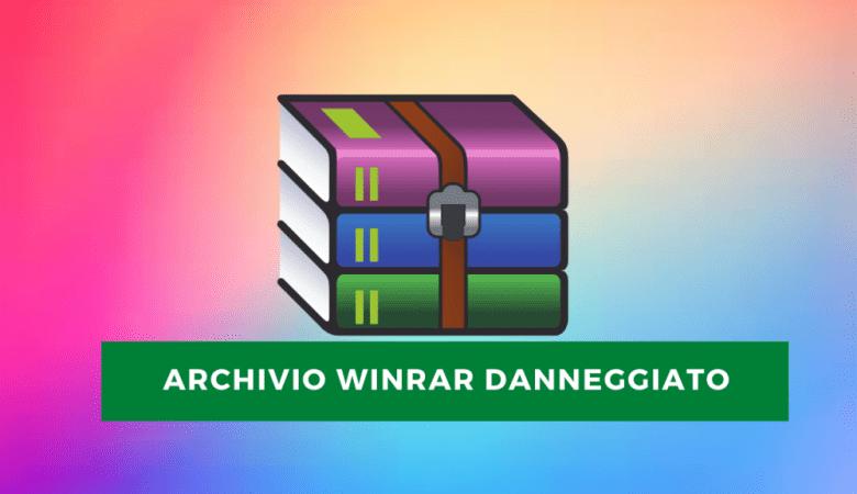Archivio WinRAR danneggiato