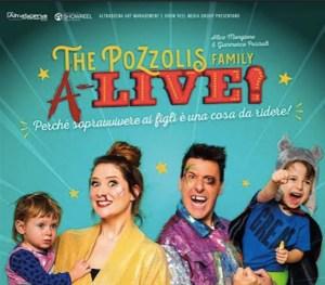 """La The Pozzolis Family sbarca a teatro con lo show """"A-live! Perché sopravvivere ai figli è una cosa da ridere!"""": tutte le info"""