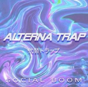 SocialBoom: Alterna Trap è la sua prima canzone?