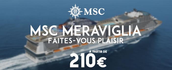Croisières à bord du MSC Meraviglia