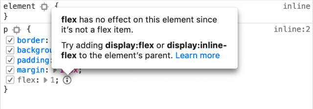 A warning message saying that the flex property is inactive because the element's parent is not a flex container