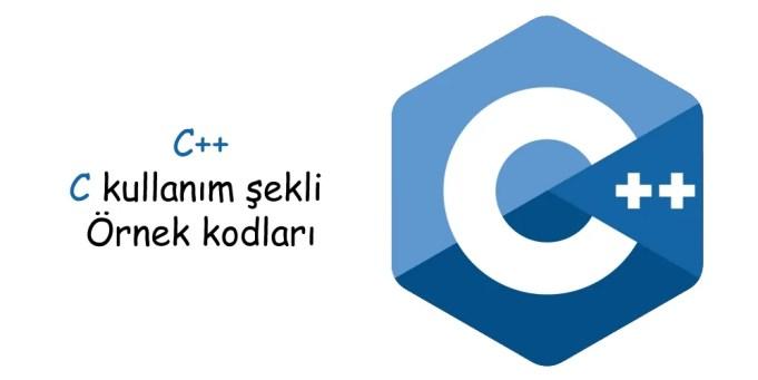c++ örnekleri ve kullanımı