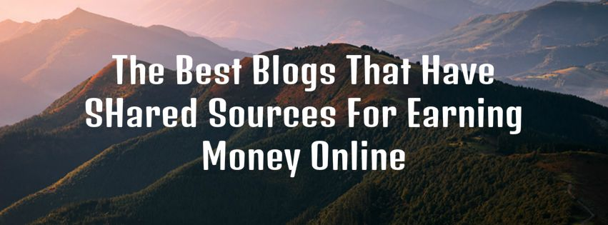 Blogs that share sources earning money online