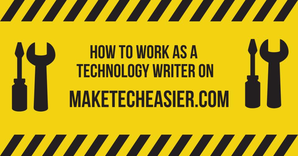 Work as Technology Writer on MakeTechEasier