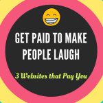 Get paid to make people laugh