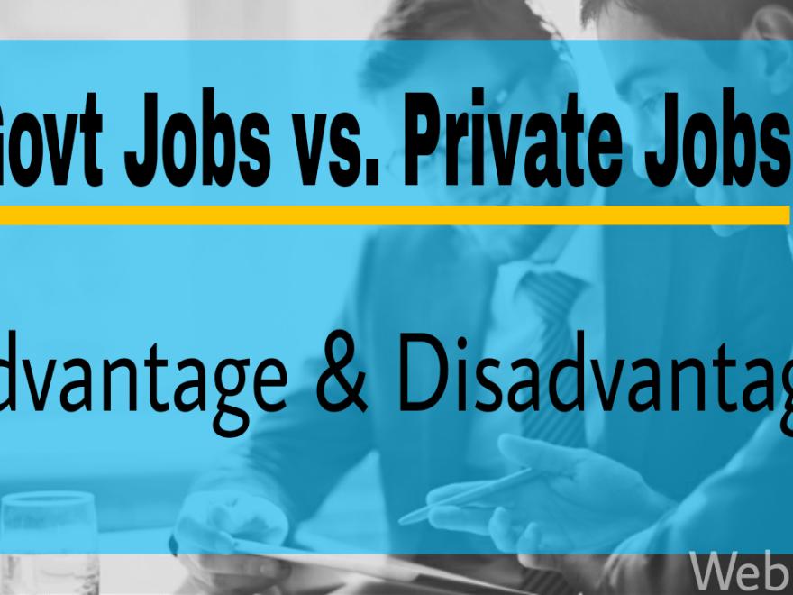 Govt jobs vs Private jobs