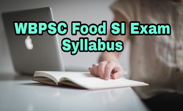 West bengal food Sub inspector Exam 2018 Syllabus