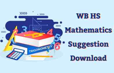WBCHSE HS Mathematics Suggestion