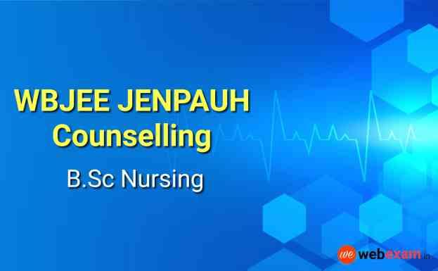 WBJEE JENPAUH Counselling BSc Nursing