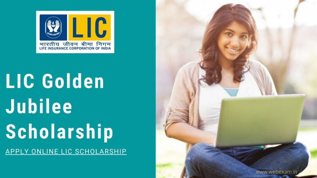 LIC Scholarship 2020 Apply Online.