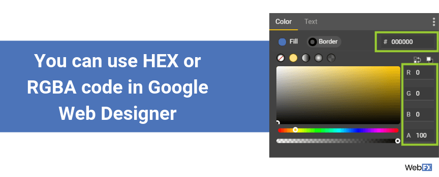 You can use HEX or RGBA color codes in Google Web Designer